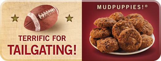 Mudpuppies For Tailgating!
